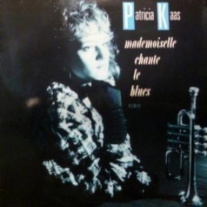 Patricia Kaas - Mademoiselle Chante Le Blues Remix