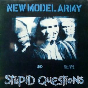 New Model Army - Stupid Questions