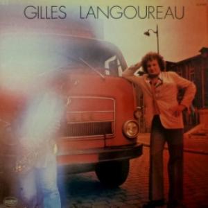 Gilles Langoureau - Gilles Langoureau