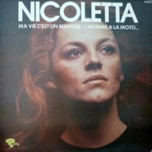 Nicoletta - Ma Vie C'est Un Manage / L'homme A La Moto...