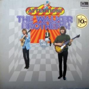 Walker Brothers, The - Attention! The Walker Brothers!