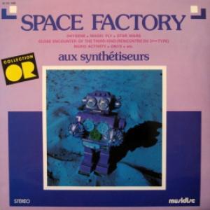 Space Factory - Aux Synthétiseurs