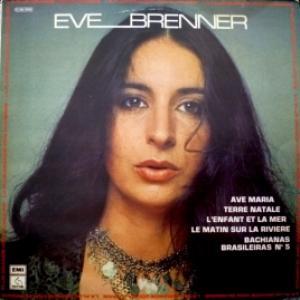 Eve Brenner - La Plus Grande Voix Du Monde