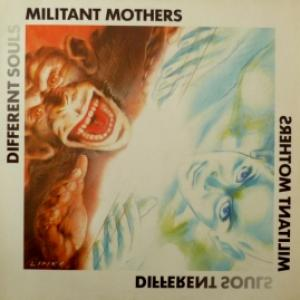 Militant Mothers - Different Souls
