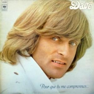Dave - Pour Que Tu Me Comprennes...