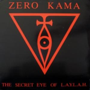 Zero Kama - The Secret Eye Of L.A.Y.L.A.H.