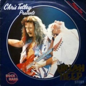 Uriah Heep - Chris Tetley Presents The Uriah Heep Story