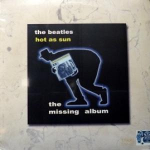 Beatles,The - Hot As Sun - The Missing Album (2010 Version)