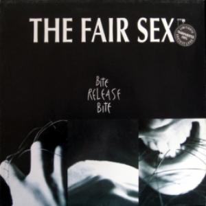 Fair Sex,The - Bite Release Bite