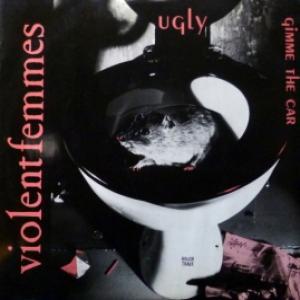 Violent Femmes - Ugly