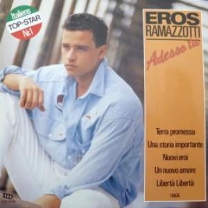 Eros Ramazzotti - Adesso Tu