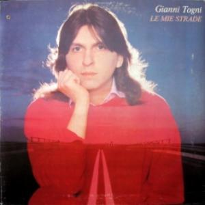 Gianni Togni - Le Mie Strade