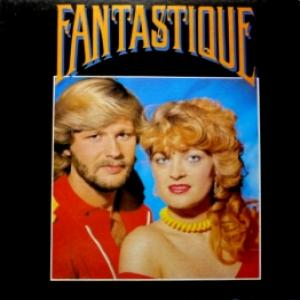 Fantastique - Fantastique (feat. Adams & Fleisner)