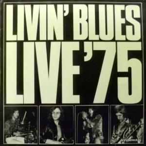 Livin' Blues - Live'75