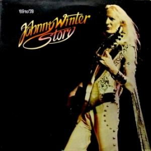 Johnny Winter - Johnny Winter Story ('69 To '78)
