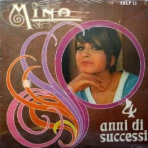 Mina - 4 Anni Di Successi