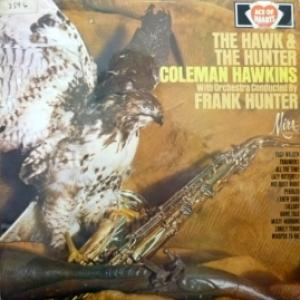 Coleman Hawkins And His Orchestra - The Hawk & The Hunter