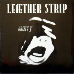Leaether Strip - Object V