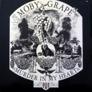 Moby Grape - Murder In My Heart