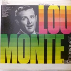Lou Monte - Spotlight On Lou Monte & The Botti Endor Quartet