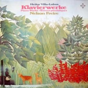 Heitor Villa-Lobos - Klavierwerke (feat. Nelson Freire)