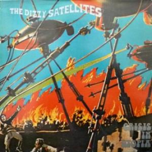 Dizzy Satellites, The - Crisis In Utopia