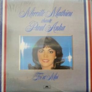 Mireille Mathieu - Mireille Mathieu Chante Paul Anka – Toi Et Moi