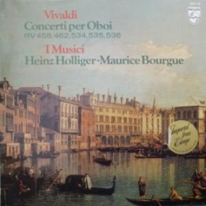 Antonio Vivaldi - Concerti Per Oboi - I Musici