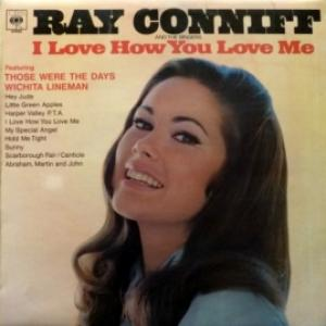 Ray Conniff And The Singers - I Love How You Love Me