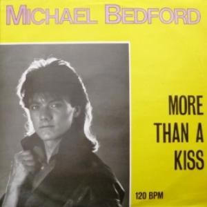 Michael Bedford - More Than A Kiss (produced by A.Breitung/Silent Circle)