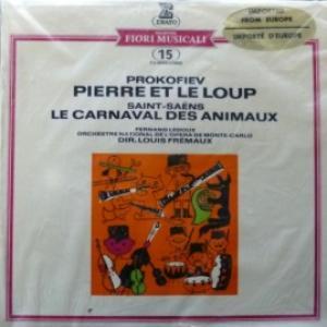 Serge Prokofiev / Camille Saint-Saens - Pierre Et Le Loup / Le Carnaval Des Animaux