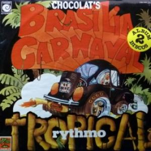 Chocolat's - Rythmo Tropical / Brasilia Carnaval