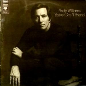 Andy Williams - You've Got A Friend