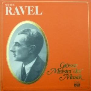 Maurice Ravel - Grosse Meister Der Musik (4LP Box)