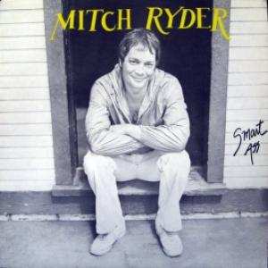 Mitch Ryder - Smart Ass