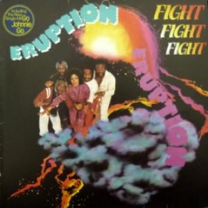 Eruption - Fight Fight Fight