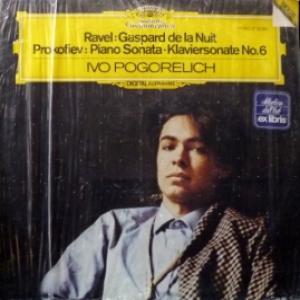 Maurice Ravel / Sergey Prokofiev - Gaspard De La Nuit / Piano Sonata · Klaviersonate No. 6 (feat. Ivo Pogorelich)
