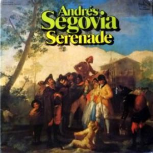 Andres Segovia - Serenade