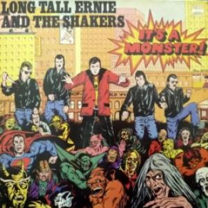 Long Tall Ernie And The Shakers - It's A Monster