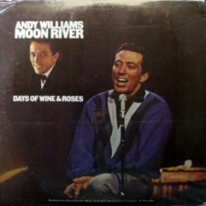 Andy Williams - Moon River / Days Of Wine And Roses