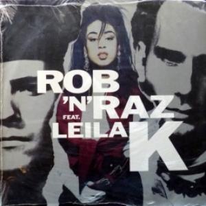 Rob 'N' Raz - Rob 'N' Raz Featuring Leila K