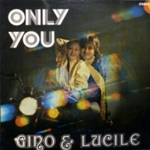 Gino & Lucille - Only You