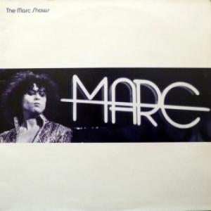 Marc Bolan And T. Rex - The Marc Shows