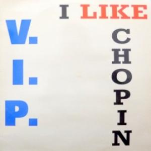 V.I.P. - I Like Chopin