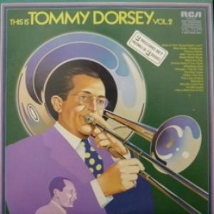 Tommy Dorsey - This Is Tommy Dorsey Vol. 2 (feat. Frank Sinatra)