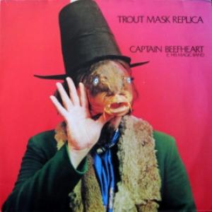 Captain Beefheart And The Magic Band - Trout Mask Replica (produced by Frank Zappa)