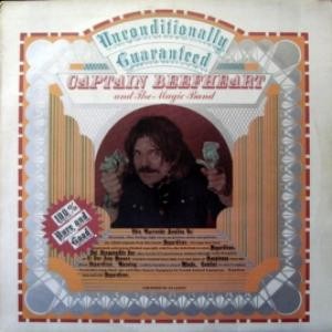 Captain Beefheart And The Magic Band - Unconditionally Guaranteed