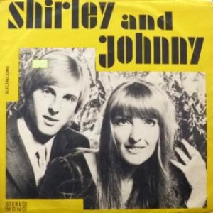 Shirley And Johnny - Shirley And Johnny