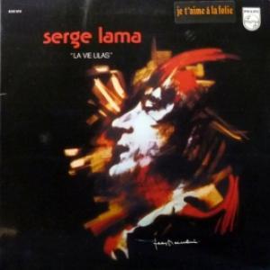 Serge Lama - La Vie Lilas