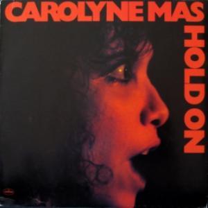 Carolyne Mas - Hold On